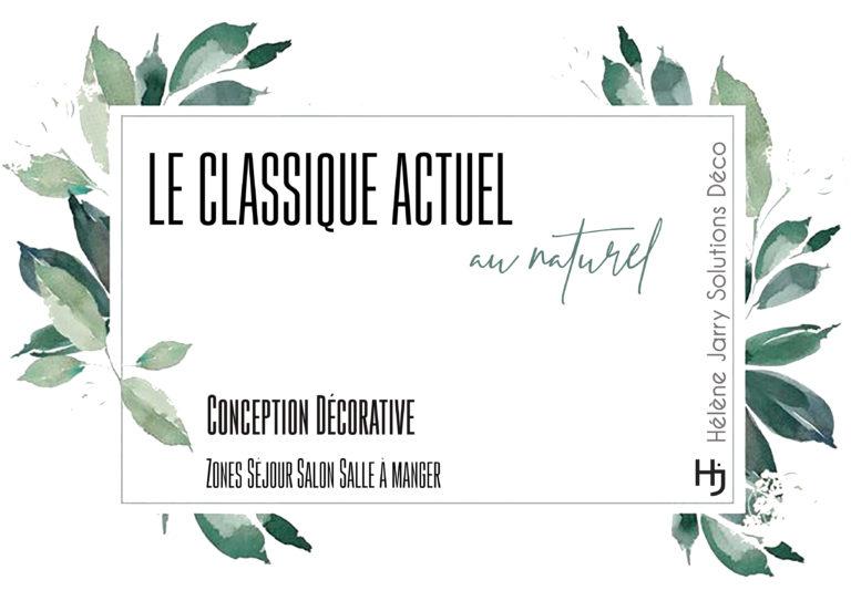 """""""Le Classique Actuel au Naturel"""""""