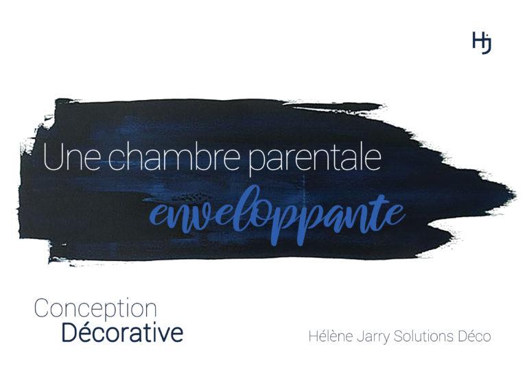 """""""Une Chambre Parentale Enveloppante"""""""